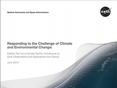 NASA's Plan for a Climate-Centric Architecture